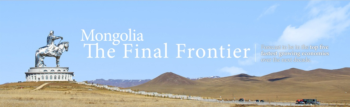 Mongolia - The Frontier Market